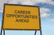 Career Opportunities Ahead Sign