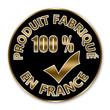 """Badge noir et or """"produit fabriqué en  France 100 %"""""""