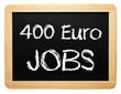 400 Euro Jobs - Arbeit und Beruf