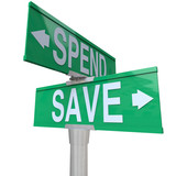 Save Vs Spend Two Way Street Signs Point to Fiscal Responsibilit poster
