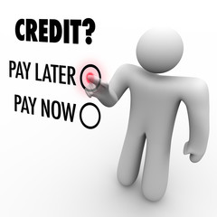 Choose Credit to Pay Later vs Now - Borrowing Money