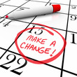 Make a Change - Day Circled on Calendar