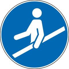 Gebotszeichen Handlauf benutzen Schild Zeichen