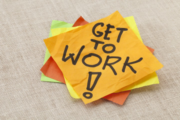 Get to work reminder