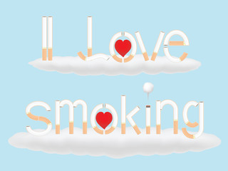 I love smoking