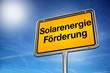 Solarenergie Förderung
