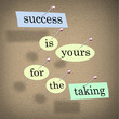 Success is Yours for the Taking - Bulletin Board