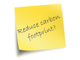 Yellow Post It Note With The Text Reduce Carbon Footprint poster