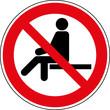 Verbotsschild Hinsetzen verboten - Kein Sitzplatz - Zeichen