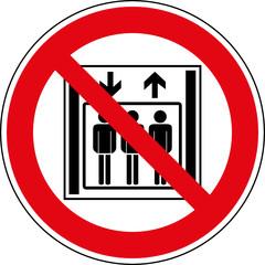 Verbotsschild Kein Personenaufzug - Keine Personenbeförderung