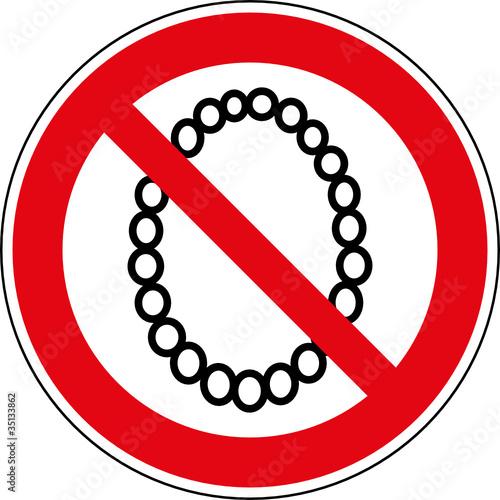 Verbotsschild Tragen von Halsketten Halsschmuck verboten