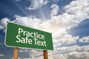 Practice Safe Text Green Road Sign