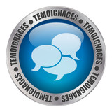 "Bouton Web ""TEMOIGNAGES"" (opinions avis forum service clients)"