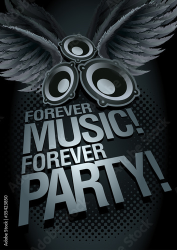Forever Music Forever Party! Music concept poster template.