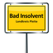 Bad Insolvent