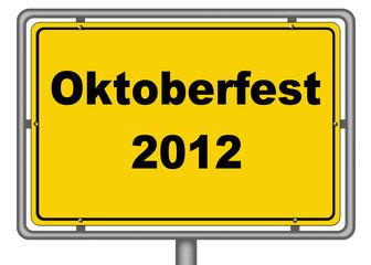 Ortseingangsschild Oktoberfest 2012