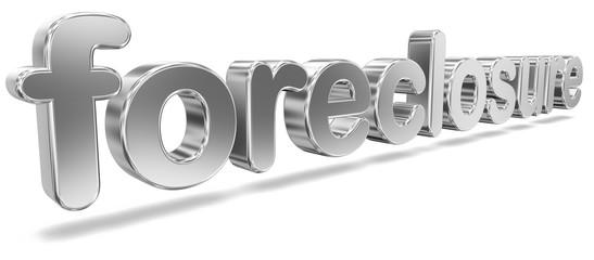 "Tridimensional Metallic Word ""Foreclosure"""