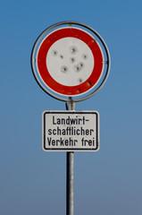 Schild Fahrverbot Vandalismus