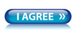 """I AGREE"" Web Button (accept terms and conditions contract law)"