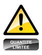 """Panneau """"QUANTITE LIMITEE"""" (offre spéciale stock soldes tampon)"""