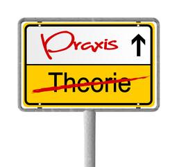 Schild Theorie Praxis