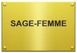 """""""Sage-Femme"""" Plaque Professionnelle Gravée"""