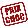 Stempel rot rel PRIX CHOC