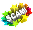 Постер, плакат: Scam 3D Word Swindle Con Game to Cheat You Out of Money