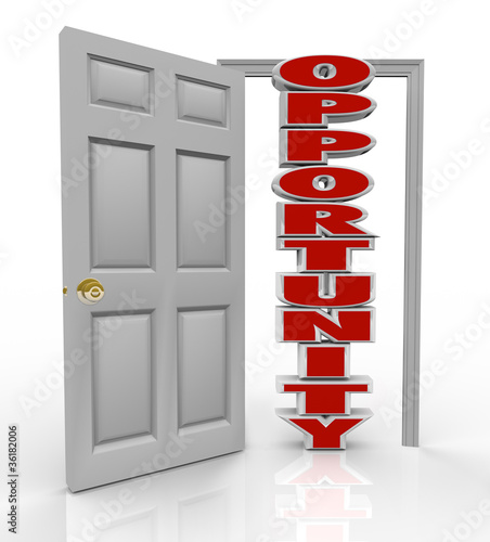 Opportunity Knocks Door Opens to New Growth and Chances