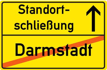 Schild Standortschließung Darmstadt