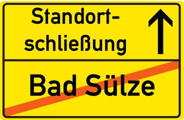 Schild Standortschließung Bad Sülze