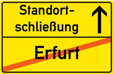 Schild Standortschließung Erfurt