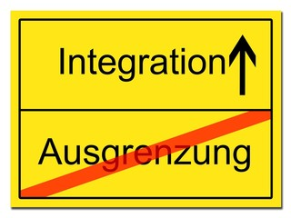 Integration, Ausgrenzung Schild