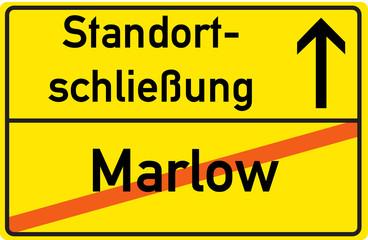 Schild Standortschließung Marlow
