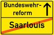 Schild Bundeswehrreform Saarlouis