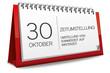Kalender rot 30 Oktober Zeitumstellung Sommerzeit auf Winterzeit