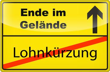 3D - Schild: Lohnkürzung - Ende im Gelände