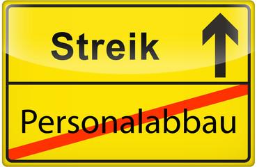 3D - Schild: Personalabbau - Streik