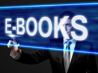 E-BOOKS  - businessman touching blue screen