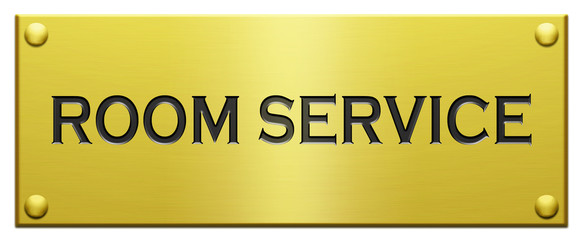 """""""Room Service"""" Engraved Plaque"""