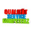 Qualität, Service, Kompetenz 3D
