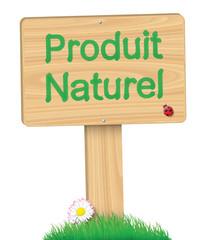 """Panneau """"Produit Naturel"""""""