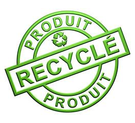 """""""Produit Recyclé"""" Cachet"""