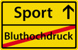 Sport anstatt Bluthochdruck Schild Zeichen