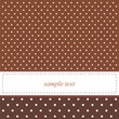 Dark brown vector card or invitation with polka dots