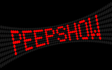 led lauftext peepshow I