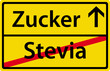 Zucker anstatt Stevia Schild Zeichen Symbol Ortsausgang