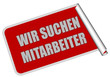 Sticker rot eckig rore WIR SUCHEN MITARBEITER