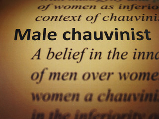 Dictionary: Male chauvinist