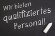 Qualifiziertes Personal